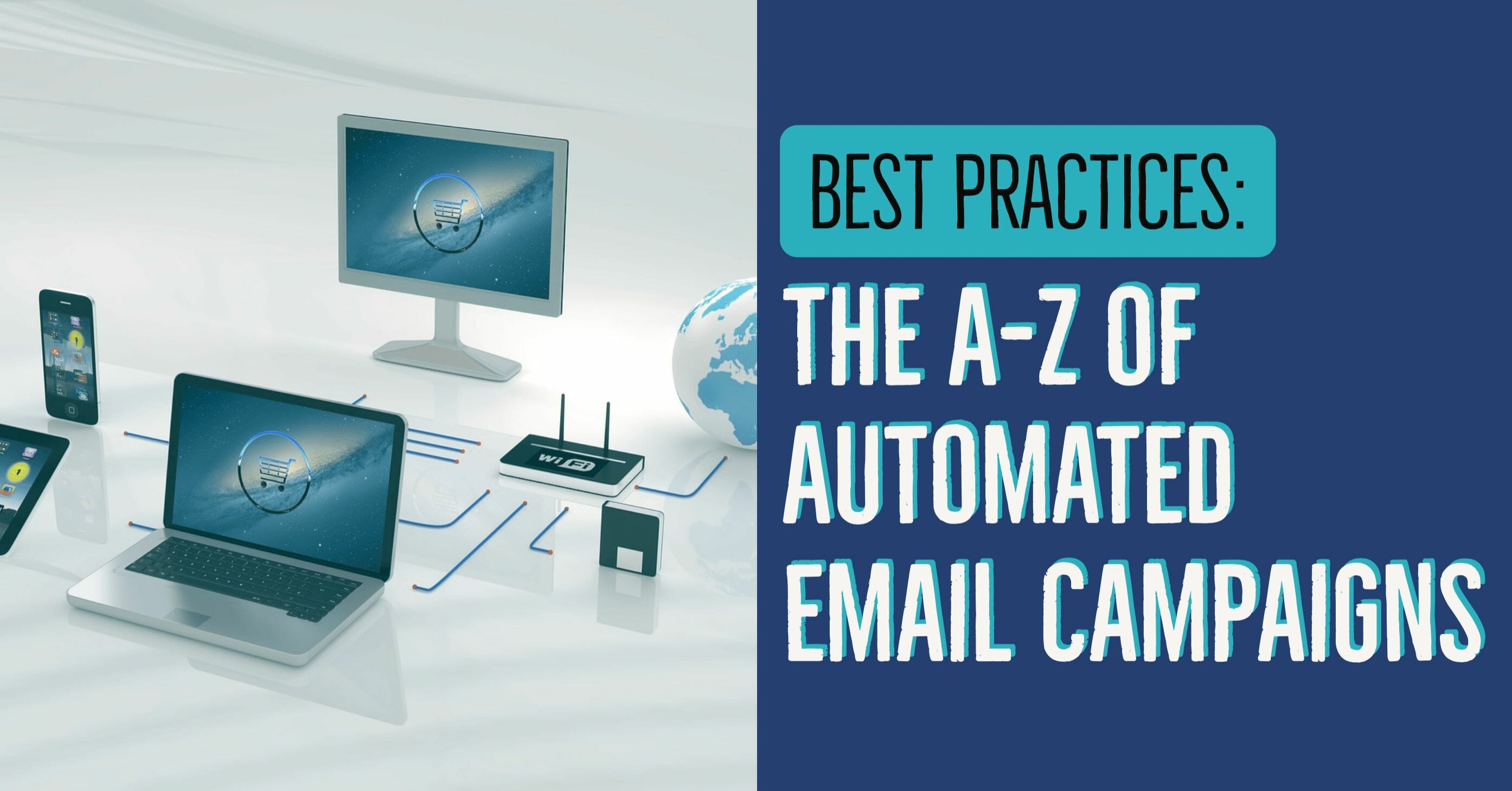 The A-Z of Automated Email Campaigns 43