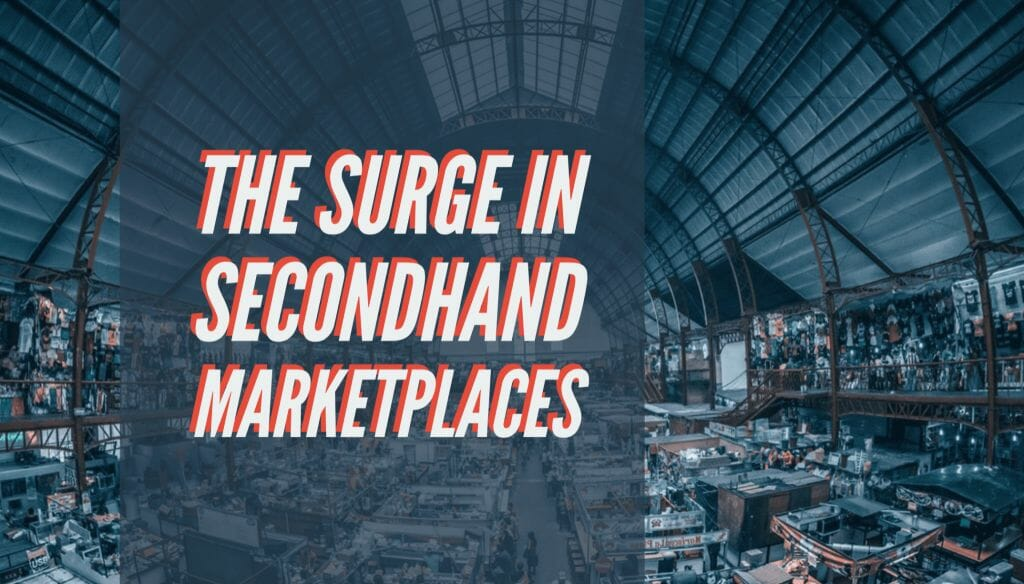 Surge in Secondhand Marketplaces: Framing Effects on Ecommerce 38