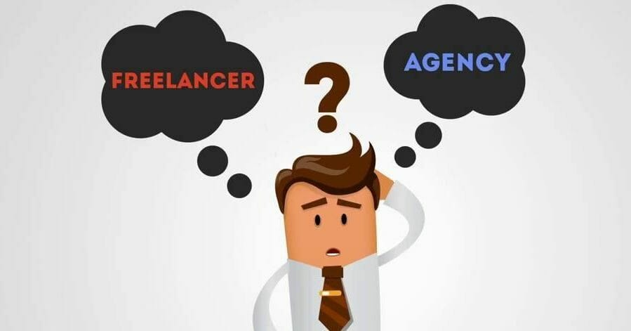 Agency vs. Freelancer: Who Should You Hire 5